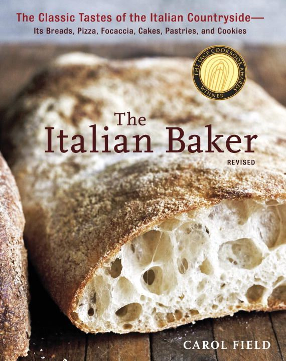 The Italian Baker, Revised By: Carol Field