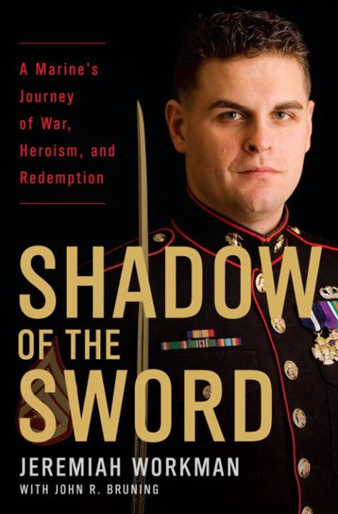 Shadow of the Sword By: Jeremiah Workman,John Bruning