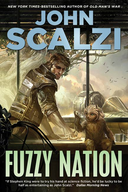 Fuzzy Nation By: John Scalzi