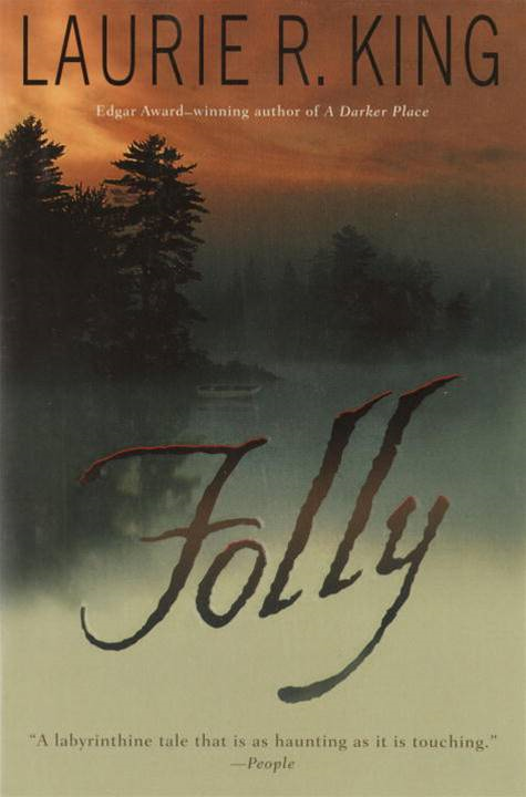 Folly By: Laurie R. King