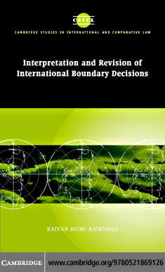 Interp Rev Intl Boundary Decisions By: Kaikobad,Kaiyan Homi
