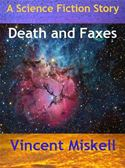 download Death and Faxes:  A Science Fiction Story book