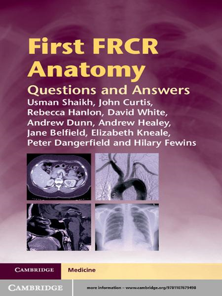 First FRCR Anatomy