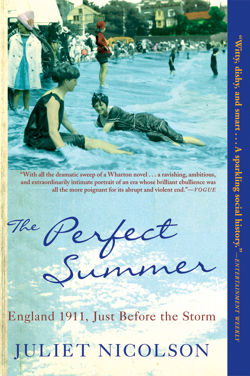 The Perfect Summer By: Juliet Nicolson