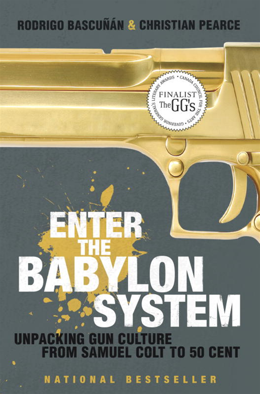 Enter the Babylon System By: Christian Pearce,Rodrigo Bascunan