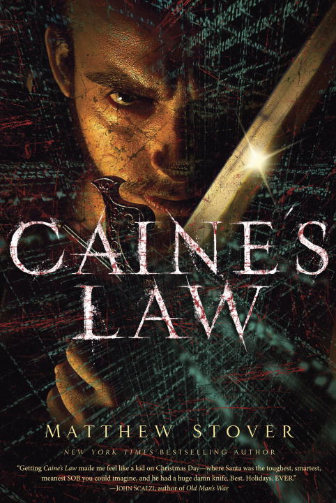 Caine's Law By: MATTHEW STOVER