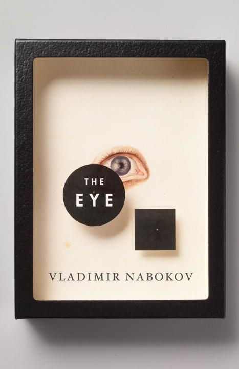 The Eye By: Vladimir Nabokov