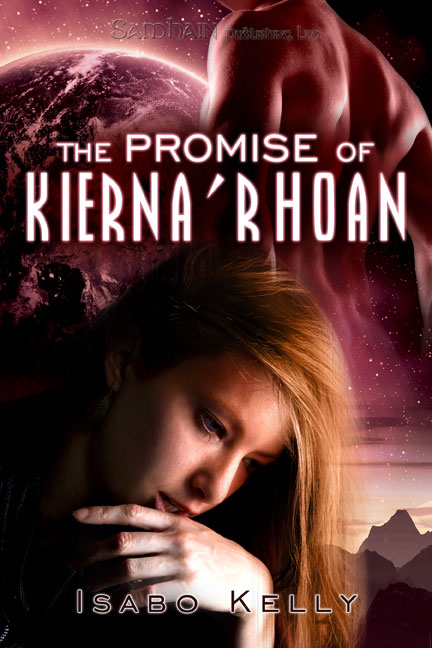 The Promise of Kierna'Rhoan By: Isabo Kelly