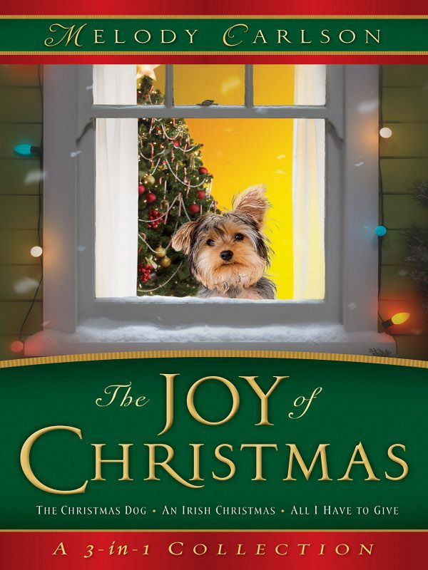 Joy of Christmas, The By: Melody Carlson