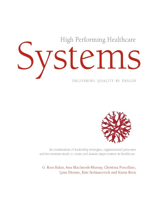 High Performing Healthcare Systems, Delivering Quality By Design