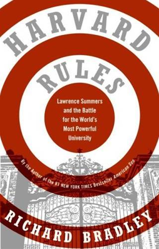 Harvard Rules By: Richard Bradley