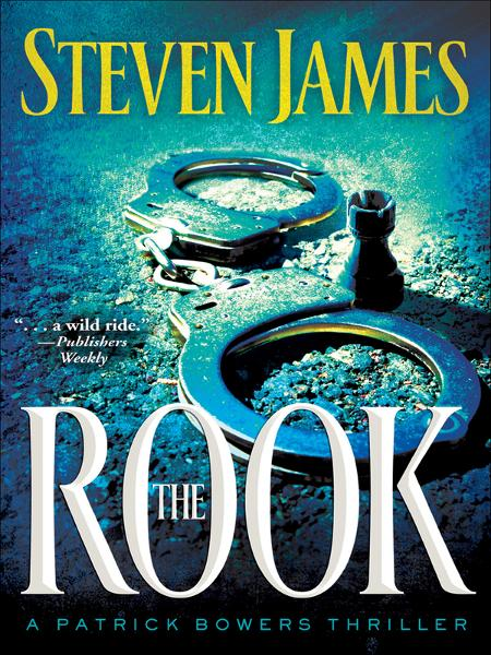 Rook, The By: Steven James