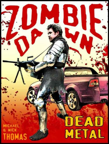 Dead Metal (Zombie Dawn Stories) By: Nick S. Thomas