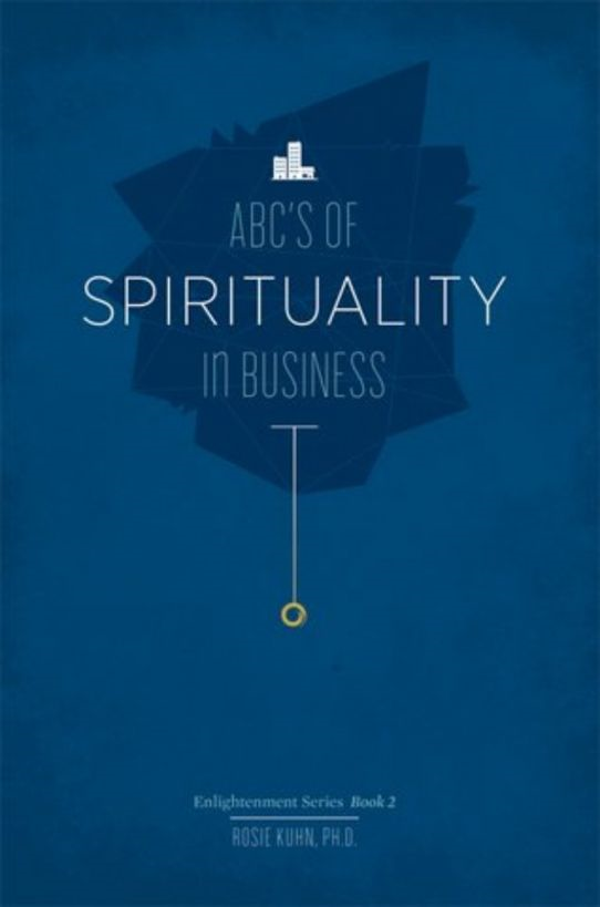 The ABC's of Spirituality in Business