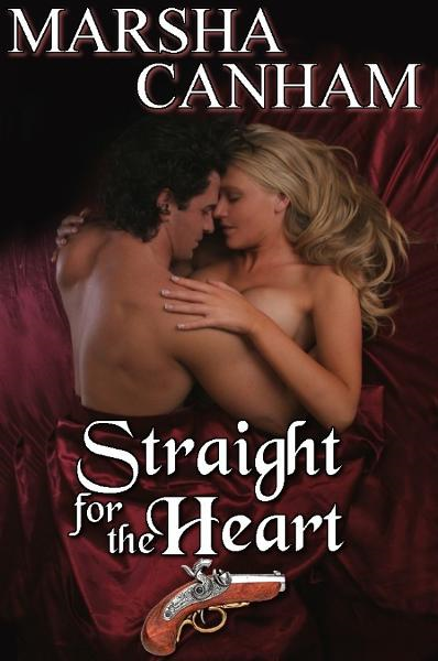 Straight For The Heart By: Marsha Canham