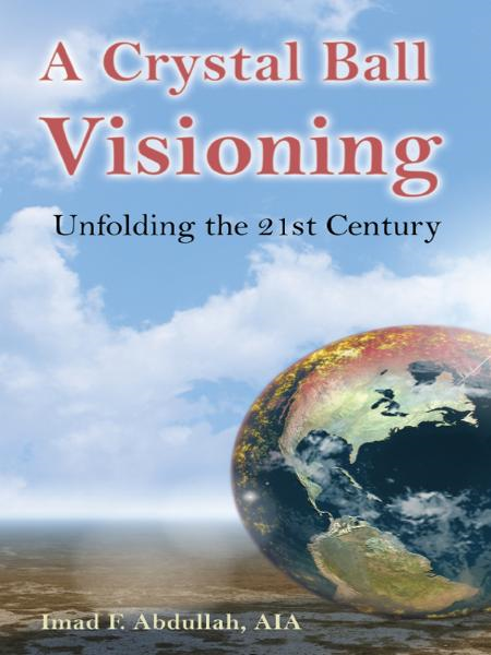 A Crystal Ball Visioning: Unfolding the 21st Century