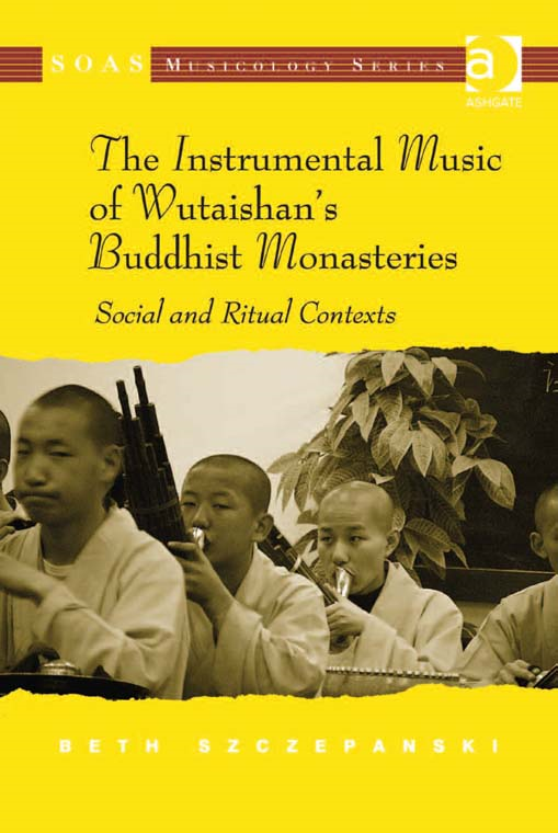 The Instrumental Music of Wutaishan's Buddhist Monasteries