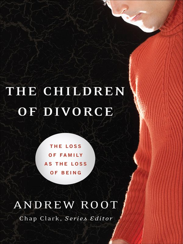 Children of Divorce, The (Youth, Family, and Culture)