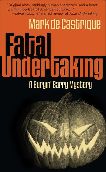 Fatal Undertaking By: Mark de Castrique