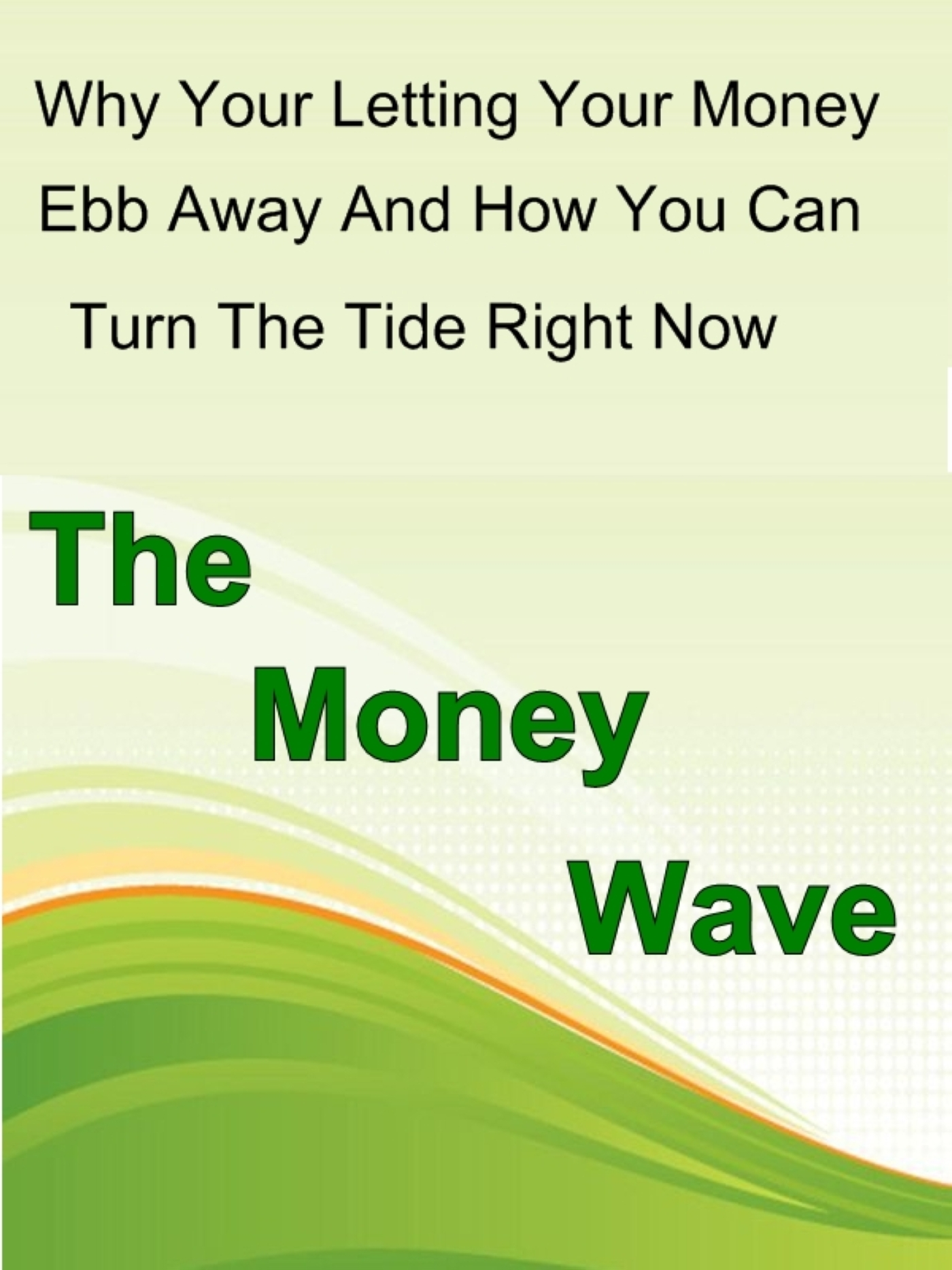 The Money Wave