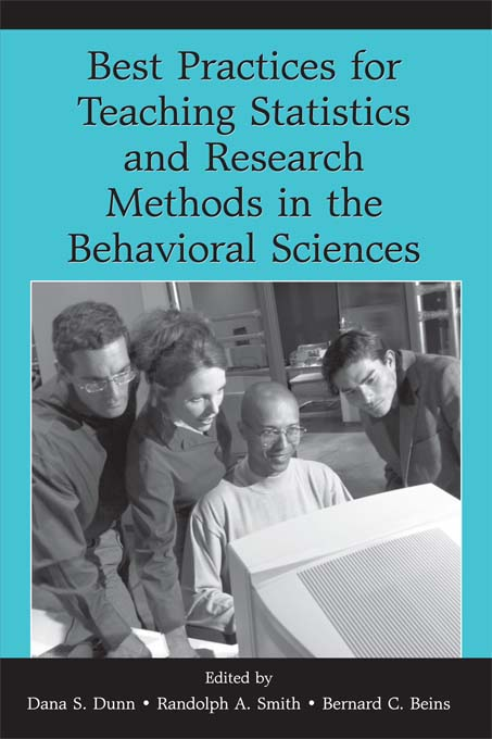 Best Practices in Teaching Statistics and Research Methods in the Behavioral Sciences By: