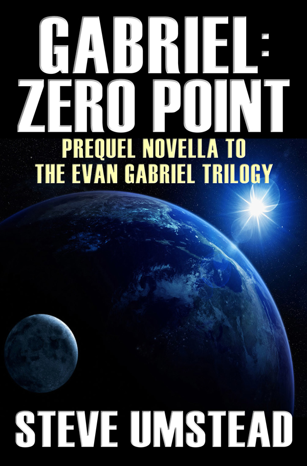 Gabriel: Zero Point By: Steve Umstead