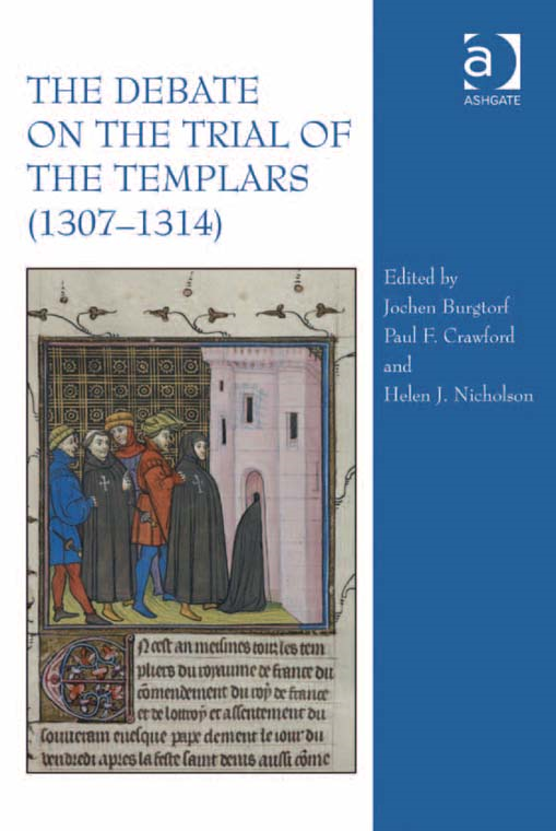 The Debate on the Trial of the Templars (13071314)
