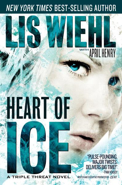 Heart of Ice By: Lis Wiehl