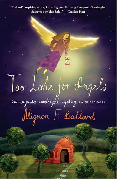 Too Late for Angels By: Mignon F. Ballard