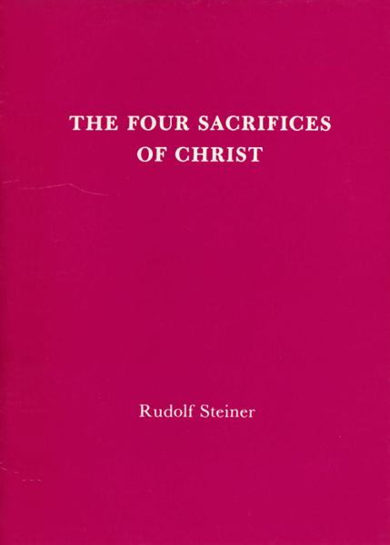 The Four Sacrifices of Christ