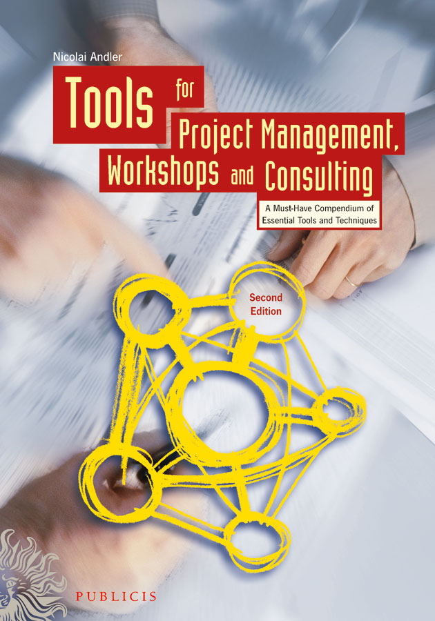 Tools for Project Management, Workshops and Consulting By: Nicolai Andler