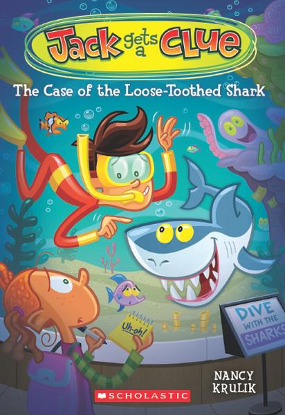 Jack Gets a Clue #4: The Case of the Loose-Toothed Shark By: Nancy Krulik,Gary Lacoste