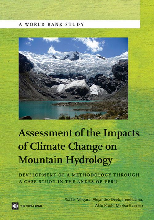 Assessment of the Impacts of Climate Change on Mountain Hydrology: Development of a Methodology Through a Case Study in the Andes of Peru