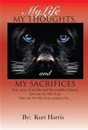 download My Life, My Thoughts And My Sacrifices book