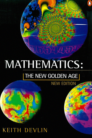 Mathematics The New Golden Age