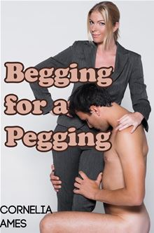 Begging For A Pegging