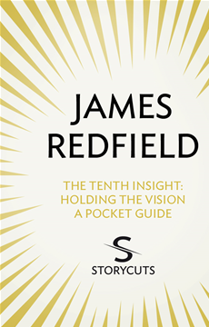 The Tenth Insight: A Pocket Guide (Storycuts)