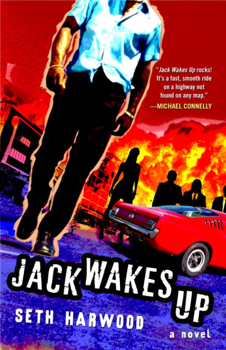 Jack Wakes Up By: Seth Harwood