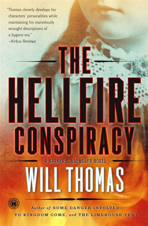 The Hellfire Conspiracy By: Will Thomas