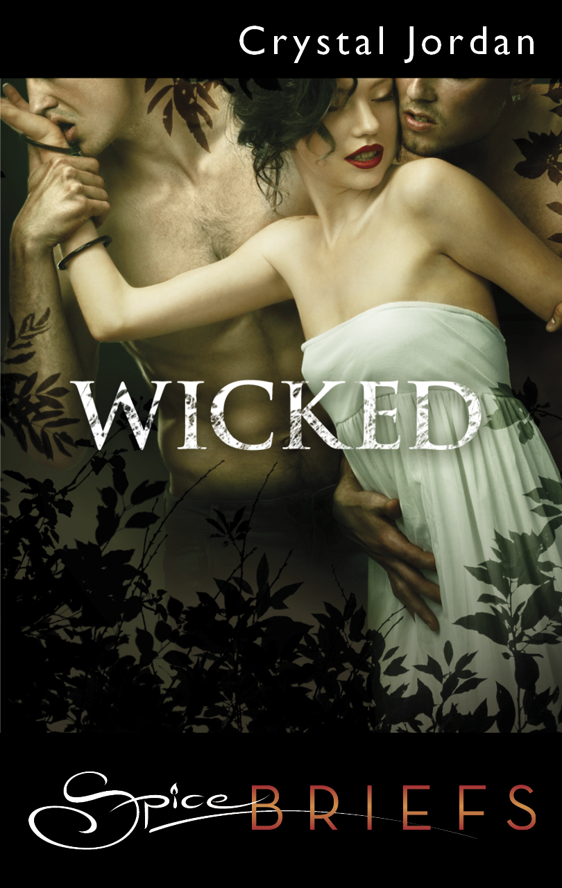 Wicked By: Crystal Jordan