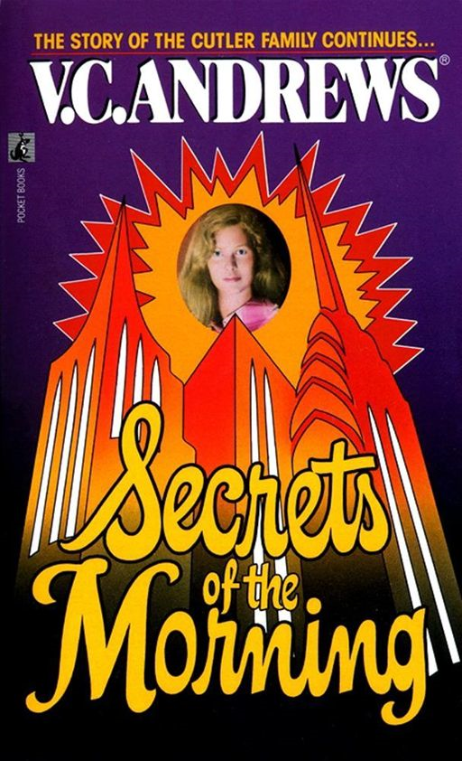 Secrets of the Morning By: V.C. Andrews