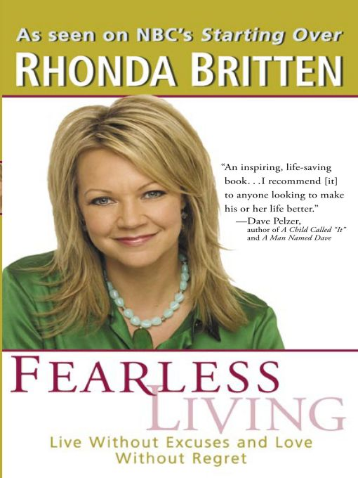 Fearless Living By: Rhonda Britten