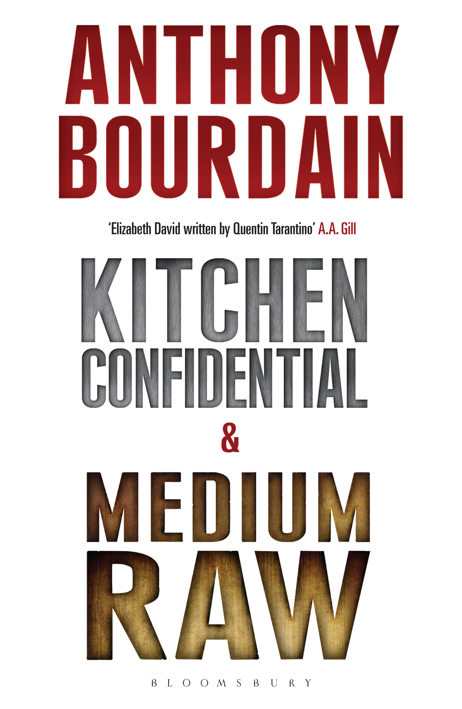 Tony Bourdain boxset: Kitchen Confidential & Medium Raw By: Anthony Bourdain
