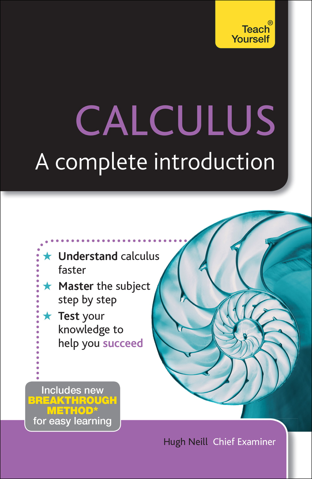 Calculus - A Complete Introduction: Teach Yourself