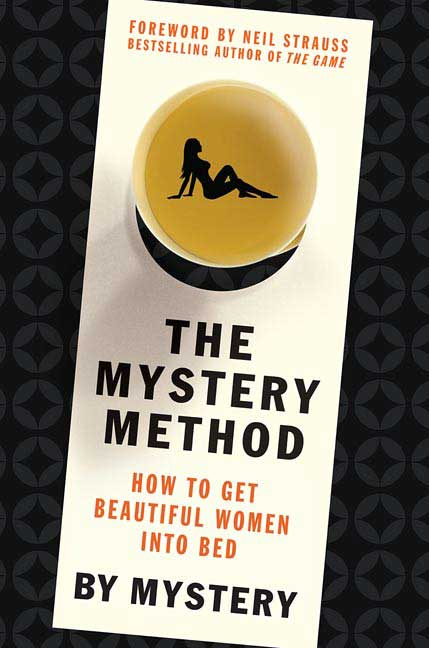 The Mystery Method By: Lovedrop,Mystery