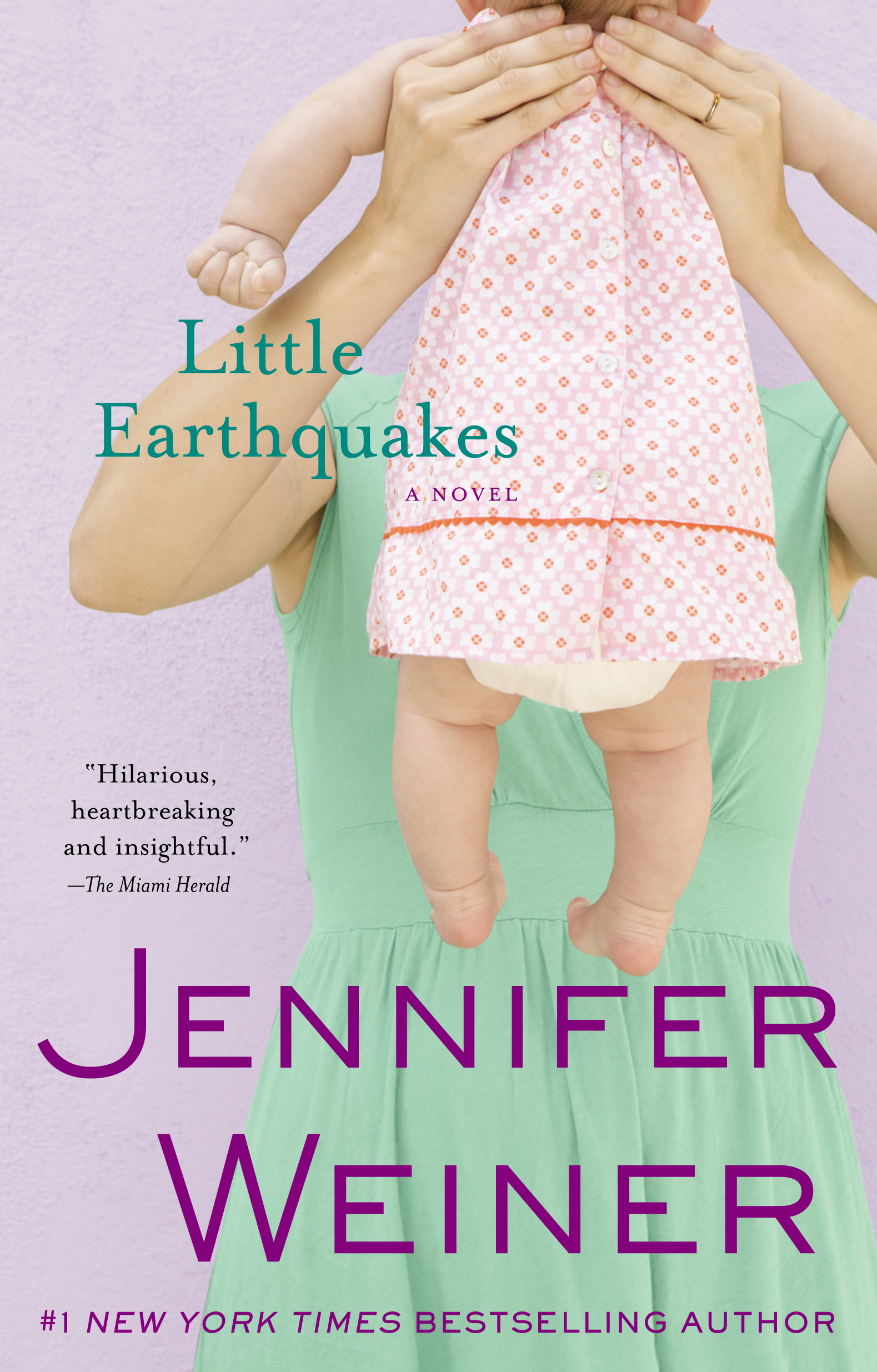 Little Earthquakes By: Jennifer Weiner