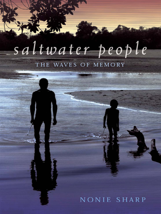 Saltwater People: The Waves Of Memory