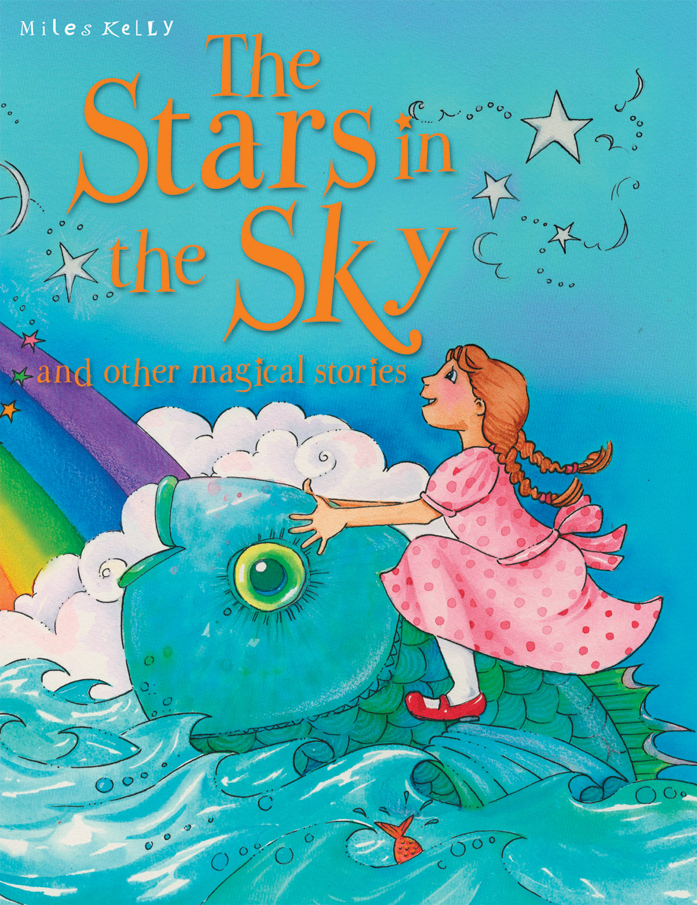 The Stars in the Sky and other Magical Stories