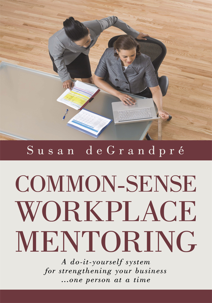 Common-Sense Workplace Mentoring