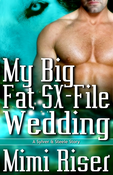 My Big Fat SX-File Wedding (A Sylver & Steele Story)